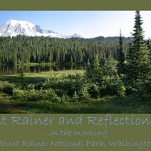 Mt Rainer & Reflection Lake